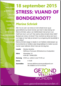18 september 2015 Stress vijand of bondgenoot door Marina Schriek